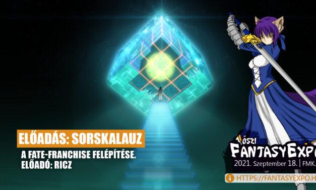 """Előadás: Sorskalauz – A Fate-franchise felépítése (Előadó: Lehoczki """"Ricz"""" Péter)"""
